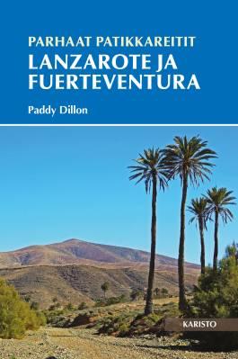 Parhaat patikkareitit - Lanzarote ja Fuerteventura