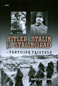 Hitler, Stalin ja Stalingrad