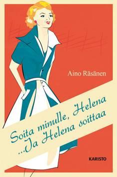 Soita minulle, Helena/ ...Ja Helena soittaa (yhteisnide)