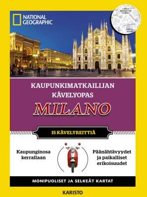 Kaupunkimatkailijan kävelyopas - Milano