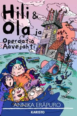 Hili & Ola ja Operaatio Aavejahti