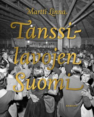 Tanssilavojen Suomi